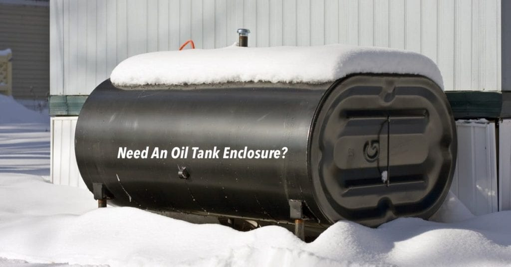 Above Ground Oil Tank Enclosures, Tank Tubs, and Tank Covers